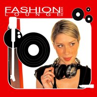 Fashion Lounge Remix — сборник