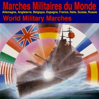 Marches Militaires du Monde (World Military Marches) — сборник