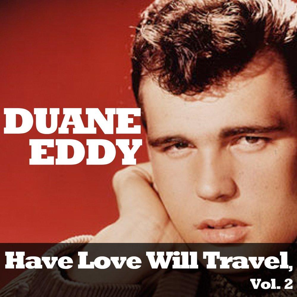 have love will travel vol 2 duane eddy. Black Bedroom Furniture Sets. Home Design Ideas