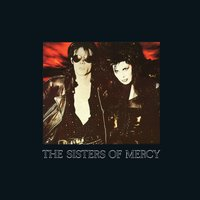 This Corrosion — The Sisters of Mercy