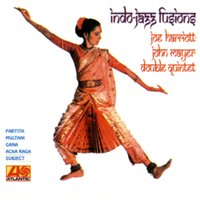 Indo Jazz Fusions — The Joe Harriott-John Mayer Double Quintet