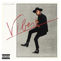 Vibes — Theophilus London