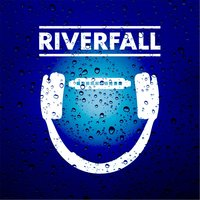 You Were the Sun [feat. Mike Fall & Safero] — Riverfall