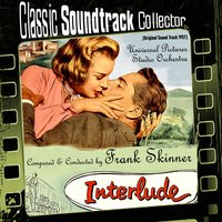 Interlude [1957] — Frank Skinner, Universal Pictures Studio Orchestra