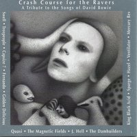 Crash Course For The Ravers: A Tribute To The Songs Of David Bowie — сборник