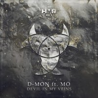 Devil in My Veins — Mo, D-Mon