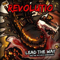 Lead the Way / The Old Days Remastered — Revolutio