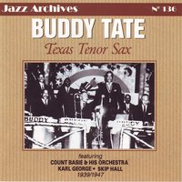 Texas tenor sax — Buddy Tate