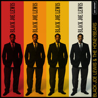 Black Joe Lewis & The Honeybears — Black Joe Lewis & The Honeybears