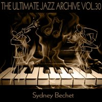 The Ultimate Jazz Archive, Vol. 30 — Sydney Bechet, Джордж Гершвин