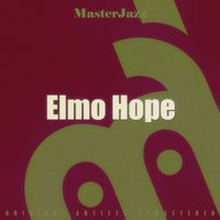 Masterjazz: Elmo Hope — Elmo Hope