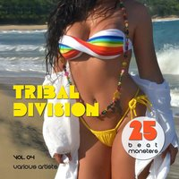 Tribal Division, Vol. 04 (25 Beat Monsters) — сборник