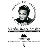 Mambo Dance Session — Miguelito Valdés