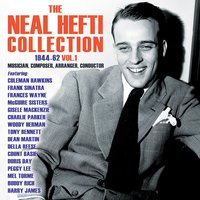 The Neal Hefti Collection 1944-62, Vol. 1 — сборник