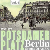 Potsdamer Platz Berlin- Sounds of an Era, Vol. 4 — сборник