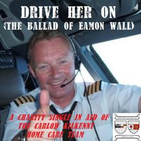 Drive Her On (The Ballad of Eamon Wall) — Sean Kelly