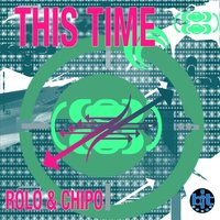 This Time — Rolo & Chipo