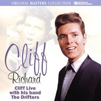 Cliff Richard With His Band The Drifters — Cliff Richard