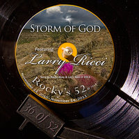 Storm Of God - #36 Of The 52 — Rocky Alvey, Larry Ricci