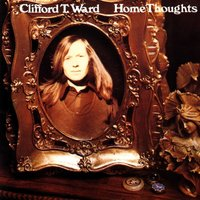 Home Thoughts From Abroad — Clifford T. Ward