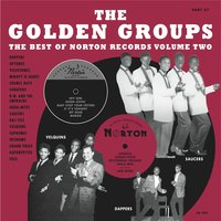 Golden Groups: The Best of Norton Records, Vol. 2 — сборник