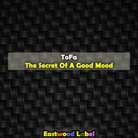 The Secret of a Good Mood — Tofa