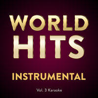 Vol. 3 Karaoke — Worldhits Instrumental