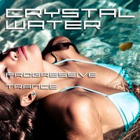 Crystal Water - Progressive Trance — сборник