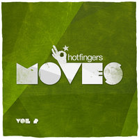 'Hotfingers Moves, Vol. 2 — Ian Round