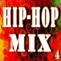 Hip Hop Mix, Vol. 4 — Will Jackson