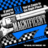 The Magnificent 7, Seven Ska Originals, If You're Looking for Ska You've Come to the Right Place, Vol. 8 — Buster's Group