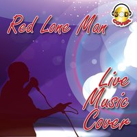 Red lone man live music cover — Lele