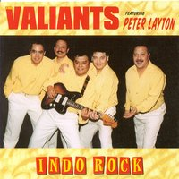 Indo Rock — The Valiants
