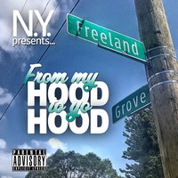 From My Hood to Yo Hood — N.Y., Jon Dough 313