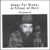 Songs For Blaze, A Friend Of Ours — сборник