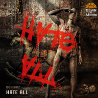 Dawn of Music: V.A. Hate All — сборник