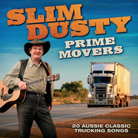 Prime Movers — Slim Dusty