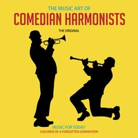 The Music Art of Comedian Harmonists — Comedian Harmonists