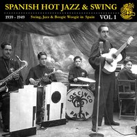 Spanish Hot Jazz And Swing Vol. 1 — Artistas Varios