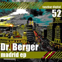 Madrid EP — Dr.Berger