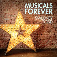 Musicals Forever: Sweeney Todd — Music from Your Favorite Musicals, Musical Soundtracks, Top Musicals