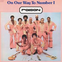 On Our Way To Number 1 — Poison 70's Soul Band, Poison