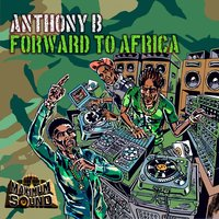Forward to Africa — Anthony B