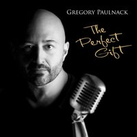 The Perfect Gift — Gregory Paulnack