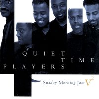 Sunday Morning Jams Vol. 2 — Quiet Time Players