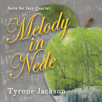 Melody in Nede — Tyrone Jackson