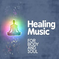 Healing Music for Body and Soul — Musica reiki