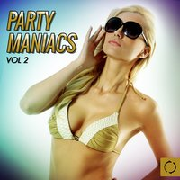 Party Maniacs, Vol. 2 — сборник