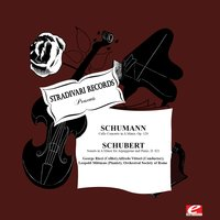 Schumann: Cello Concerto in A Minor, Op. 129 - Schubert: Sonata in A Minor for Arpeggione and Piano, D. 821 — Франц Шуберт, Роберт Шуман, Alfredo Vittori, Orchestral Society of Rome