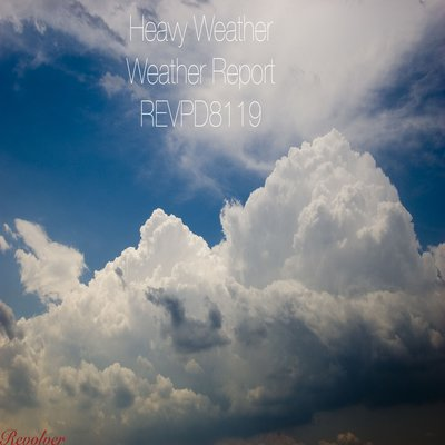 Heavy Weather The Weather Report Annotated Discography